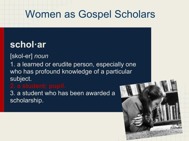 Women as Gospel Scholars