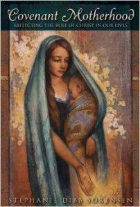 Covenant Motherhood